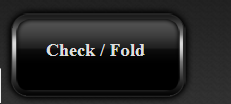 Check_Fold Button